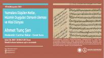 Yazmalara Düşülen Notlar, Müzmin Duygular: Osmanlı Uleması ve Hissi Dünyası | Ahmet Tunç Şen