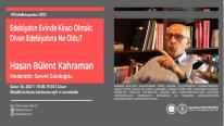 Edebiyatın Evinde Kiracı Olmak: Divan Edebiyatı Nereye Gitti? | Hasan Bülent Kahraman