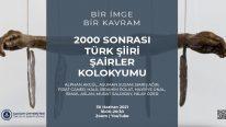 Bir İmge Bir Kavram: 2000 Sonrası Türk Şiiri Şairler Kolokyumu